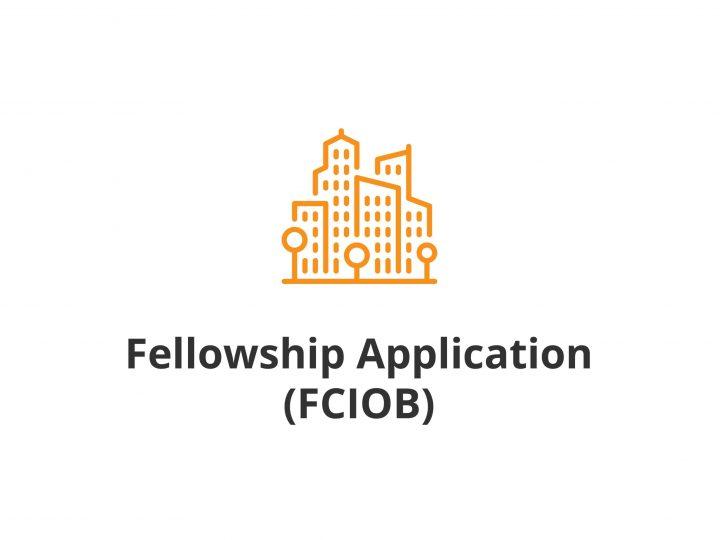 Fellowship application (FCIOB)