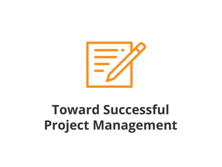 Toward Successful Project Management